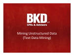 Mining Unstructured Data (Text Data Mining)