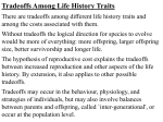 Life history traits and tradeoffs