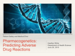 Pharmacogenetics: Predicting Adverse Drug Reactions