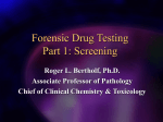 Forensic Drug Testing Part 1: Screening