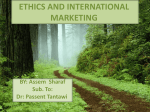 ETHICS AND INTERNATIONAL MARKETING