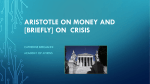 Aristotle on money and [briefly] on crisis