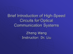 Brief Introduction of High-Speed for Optical Communication Systems