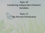 Topic 10 Combining Independent Random Variables