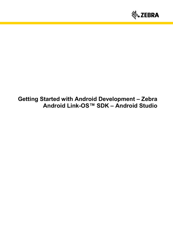 Getting Started with Android Development – Zebra