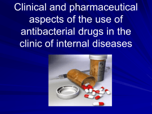 CLINICAL PHARMACOLOGY OF ANTIBACTERIAL AGENTS