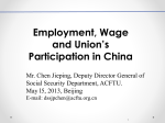 Employment, Wage and Union`s Participation in China