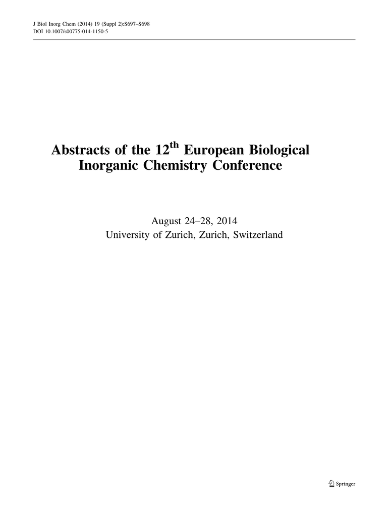 Abstracts of the 12 European Biological Inorganic Chemistry
