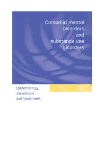 Comorbid mental disorders and substance use disorders