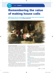 Remembering the value of making house calls