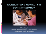 Morbidity and mortality in dentistry sedation