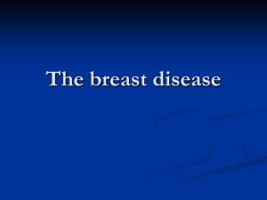 The breast disease
