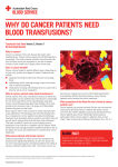 Why do cancer patients need blood transfusions?