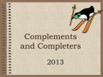 Complements and Completers