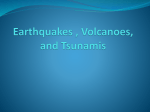 Earthquakes, Volcanoes, and Mountains