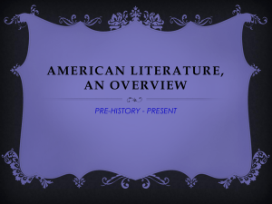 AMERICAN LITERATURE, AN OVERVIEW