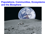 Populations, Communities, Ecosystems and the Biosphere