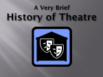 A Very Brief History of Theatre