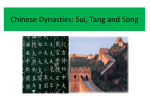 Chinese Dynasties: Sui, Tang and Song