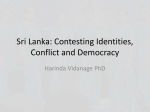 Sri Lanka: Contesting Identities, Conflict and Democracy