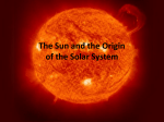 The Sun and the Origin of the Solar System