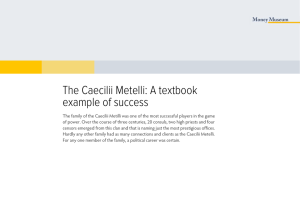 The Caecilii Metelli: A textbook example of success