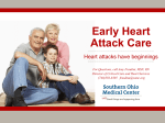 Early Heart Attack Care - Southern Ohio Medical Center