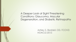 A Deeper Look at Sight Threatening Conditions: Glaucoma, Macular