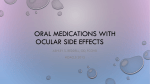 Oral Medications with ocular side effects