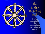 The Noble Eightfold Path.