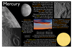 Mercury, the closest planet to the Sun, is a small