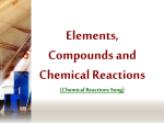 Elements, Compounds and Chemical Reactions