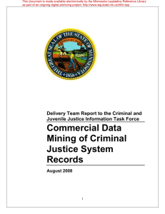 Commercial Data Mining of Criminal Justice System Records