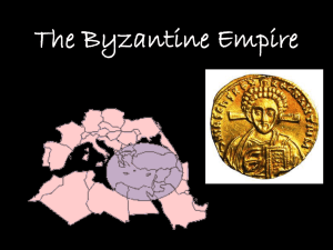 DAY 44: PowerPoint on the Byzantines File