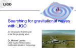 2. Gravitational Waves - Hanford Observatory