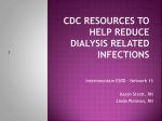 Why are dialysis patients at Risk for Infection?