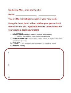 Marketing Mix---print and hand in Name: You are the