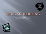 Drug Scheduling (ppt)