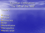 "Egyptian Civilization: ""The Gift of the Nile"""