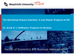The Marketing-Finance Interface: A new Master Program at UM