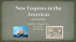 New Empires in the Americas 1400 to 1625