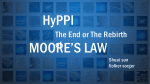 """HyPPI: The end or the Rebirth of Moore`s Law."" GWU ECE Currents"