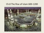 Ch.8 Rise of Islam - Miami Beach Senior High School