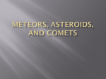 Powerpoint Notes on Meteors, Asteroids and Comets