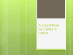 Ancient River Dynasties in China - New Paltz Central School District