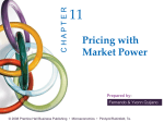 Chapter 11: Pricing with Market Power