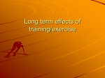 Long term effects of training/exercise