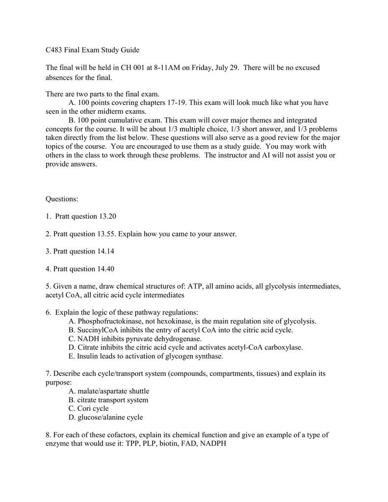 C483 Final Exam Study Guide The final will be held in CH 001
