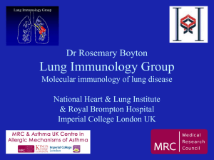 The Lung Immunology Group Department of Biological Sciences