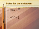 Solve for the unknown: Section 9-1: Solving Right Triangles